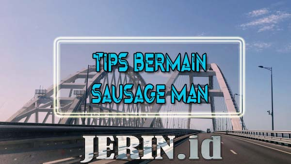 Cara Bermain Sausage Man Auto WIN