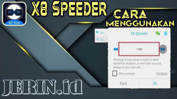 Cara Menggunakan X8 Speeder