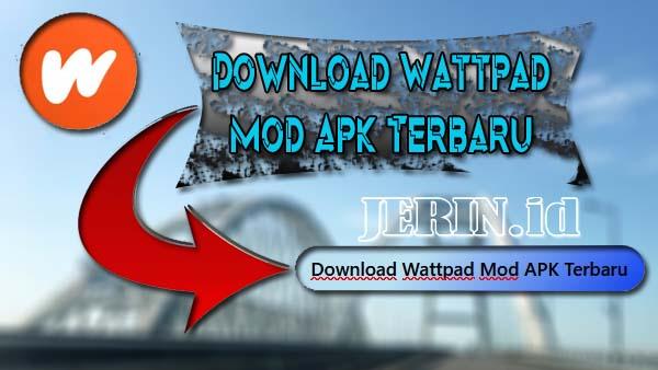 Download Wattpad Mod APK Premium Terbaru 2021