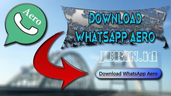 Download WhatsApp Aero Mod Apk Versi Terbaru