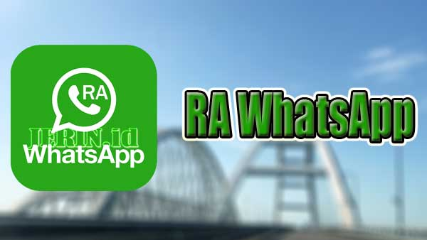 RA-WhatsApp-Versi-Terbaru-2021