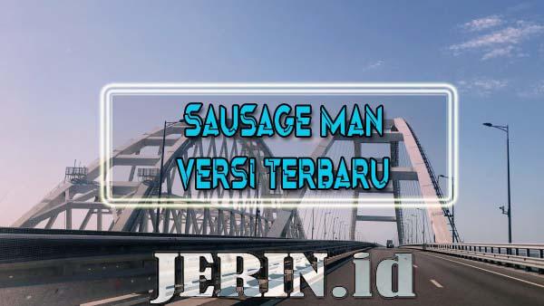 Sausage Man Versi Terbaru Berbahasa Indonesia [Download Gratis]