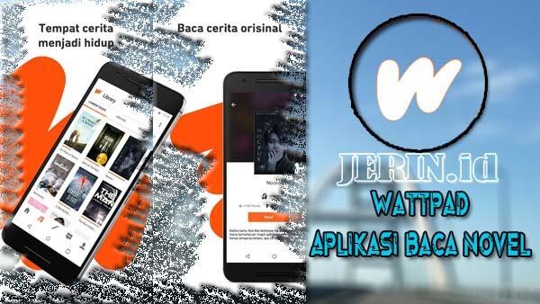 Wattpad Aplikasi Baca Novel Terbarik