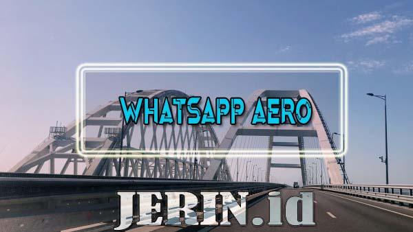 WhatsApp Aero (WA Aero) Download Apk v16.40 update terbaru