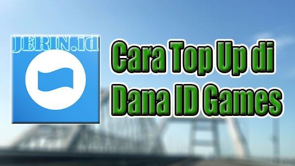 Cara TopUp di Dana ID Games