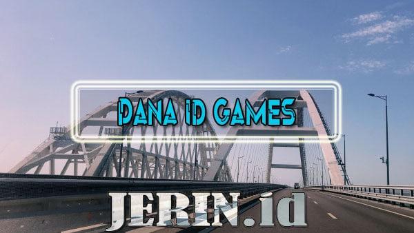 DANA ID Games Top Up Game Online Menggunakan Saldo Dana