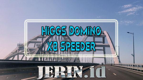 Higgs Domino + X8 Speeder Mod Apk Tanpa Iklan & No Root [Download]