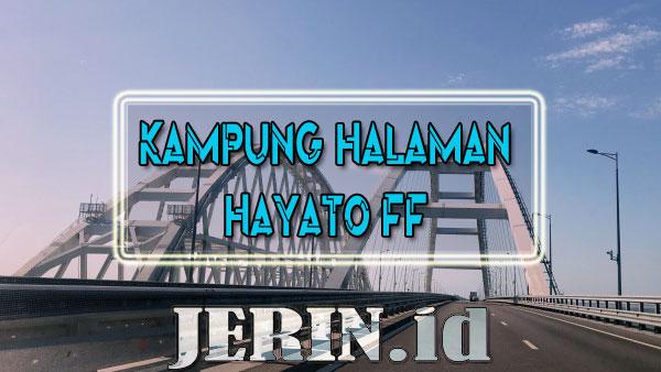 Kampung Halaman Hayato FF Dimana ? Berikut Jawaban dari Kuis Ini