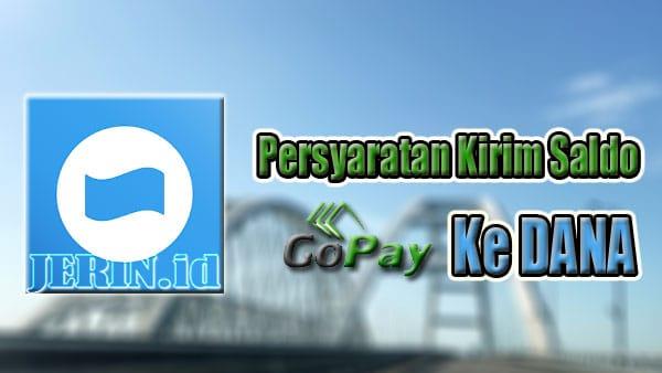Persyaratan Transfer GoPay Ke DANA
