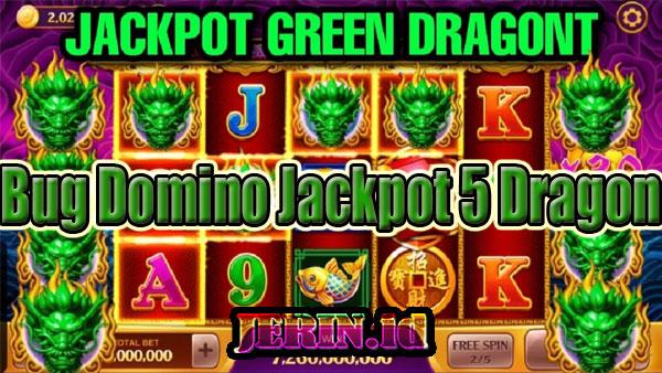 Trik-Main-Slot-Jackpot-5-Dragon